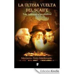 """""""La última vuelta del scaife"""", novela histórica"""