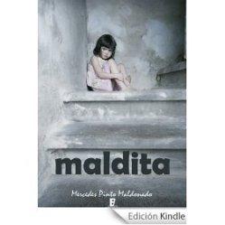 Maldita, novela dramática (2012)