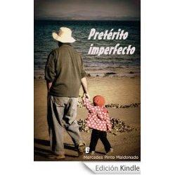 """""""Pretérito imperfecto"""", novela dramático romántica"""