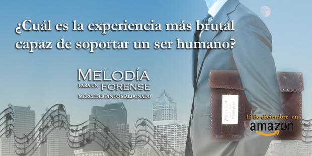 Melodia para un forense Mercedes Pinto Maldonado